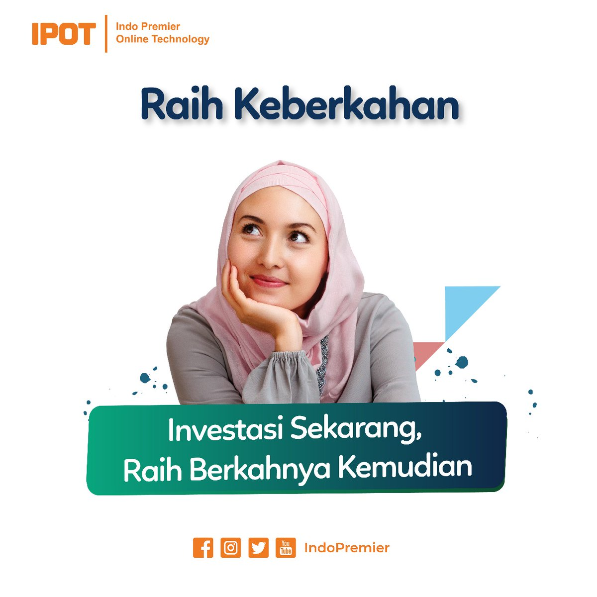 SOTS Potensial, Indo Premier (IPOT) Optimis Pertumbuhan Investor Syariah Bakal Berkah